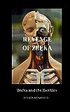 Revenge of Zeeka: Zeeka and the Zombies (Revenge of Zeeka Science Fiction Series Book 1)