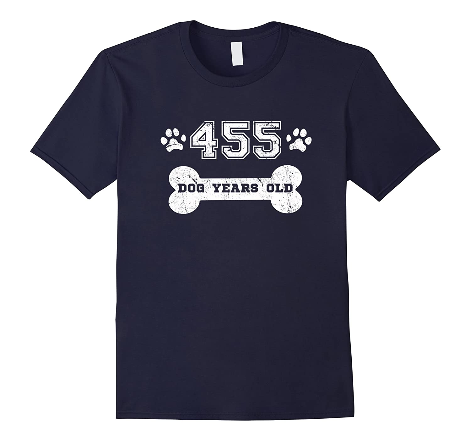 455 Dog Years Old T-Shirt 65th Birthday Gag Gift-TH