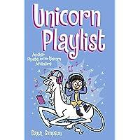 Unicorn Playlist: Another Phoebe and Her Unicorn Adventure (Volume 14)