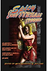 Spicy Slipstream Stories Kindle Edition
