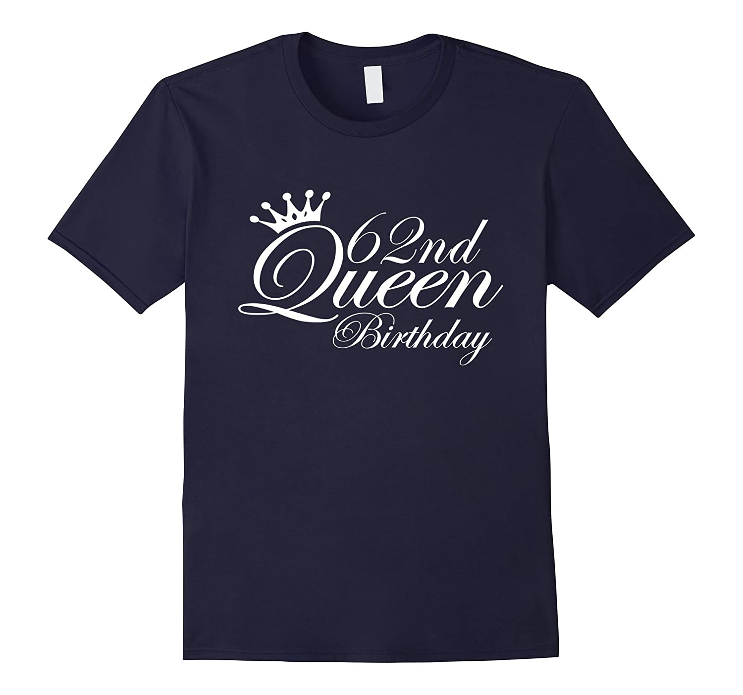 62nd Queen-62 Year Old -62nd Birthday Gift Ideas for Her-PL