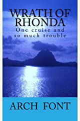 Wrath of Rhonda: One cruise and so much trouble Kindle Edition