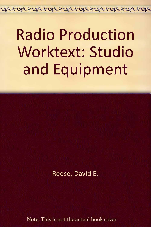 Radio Production Worktext: Studio and Equipment: Amazon.it: Lynne S. Gross,  David E. Reese: Libri in altre lingue