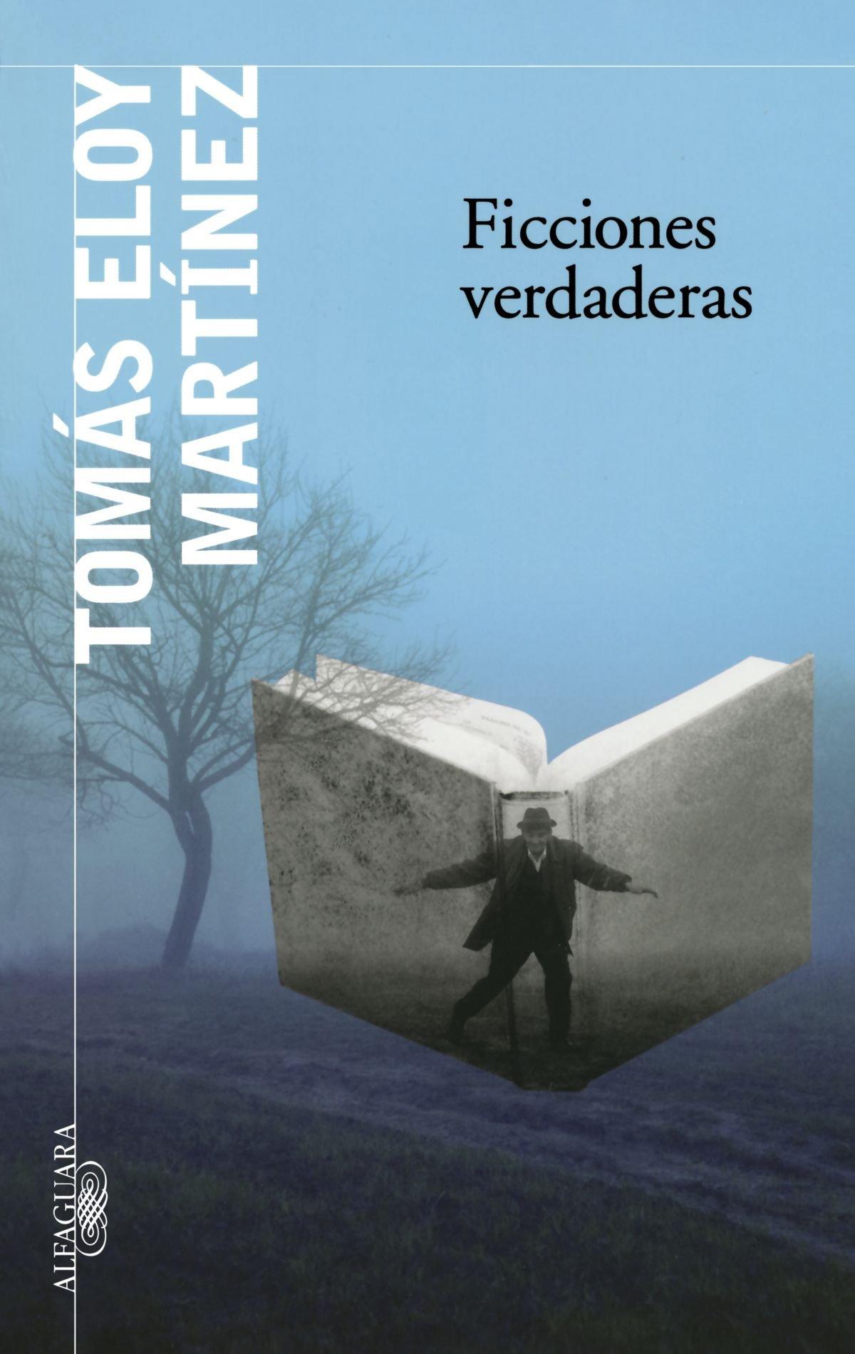 Ficciones verdaderas (Spanish Edition): Tomás Eloy Martínez: 9789870416906: Amazon.com: Books