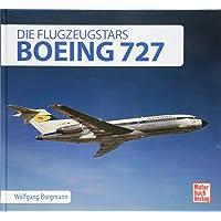 Boeing 727: Die Flugzeugstars