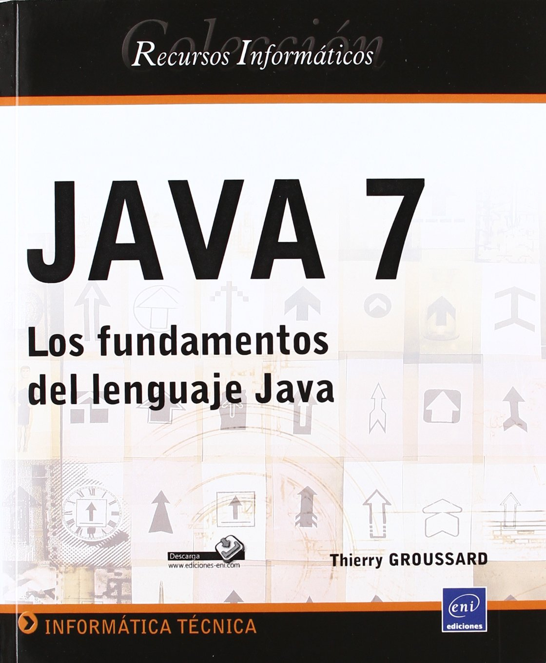 LOS FUNDAMENTOS DEL LENGUAJE JAVA: Amazon.es: THIERRY GROUSSARD: Libros