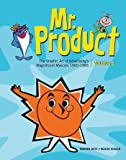 Mr. Product, Vol 2: The Graphic Art of Advertising's Magnificent Mascots 1960-1985