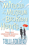 Miracle at the Museum of Broken Hearts: A  Christmas Story