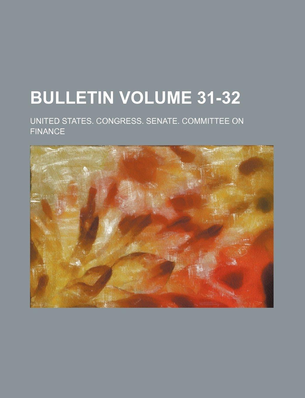 Download Bulletin Volume 31-32 PDF