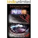 Fugue: Book Seven of the Nightlord series