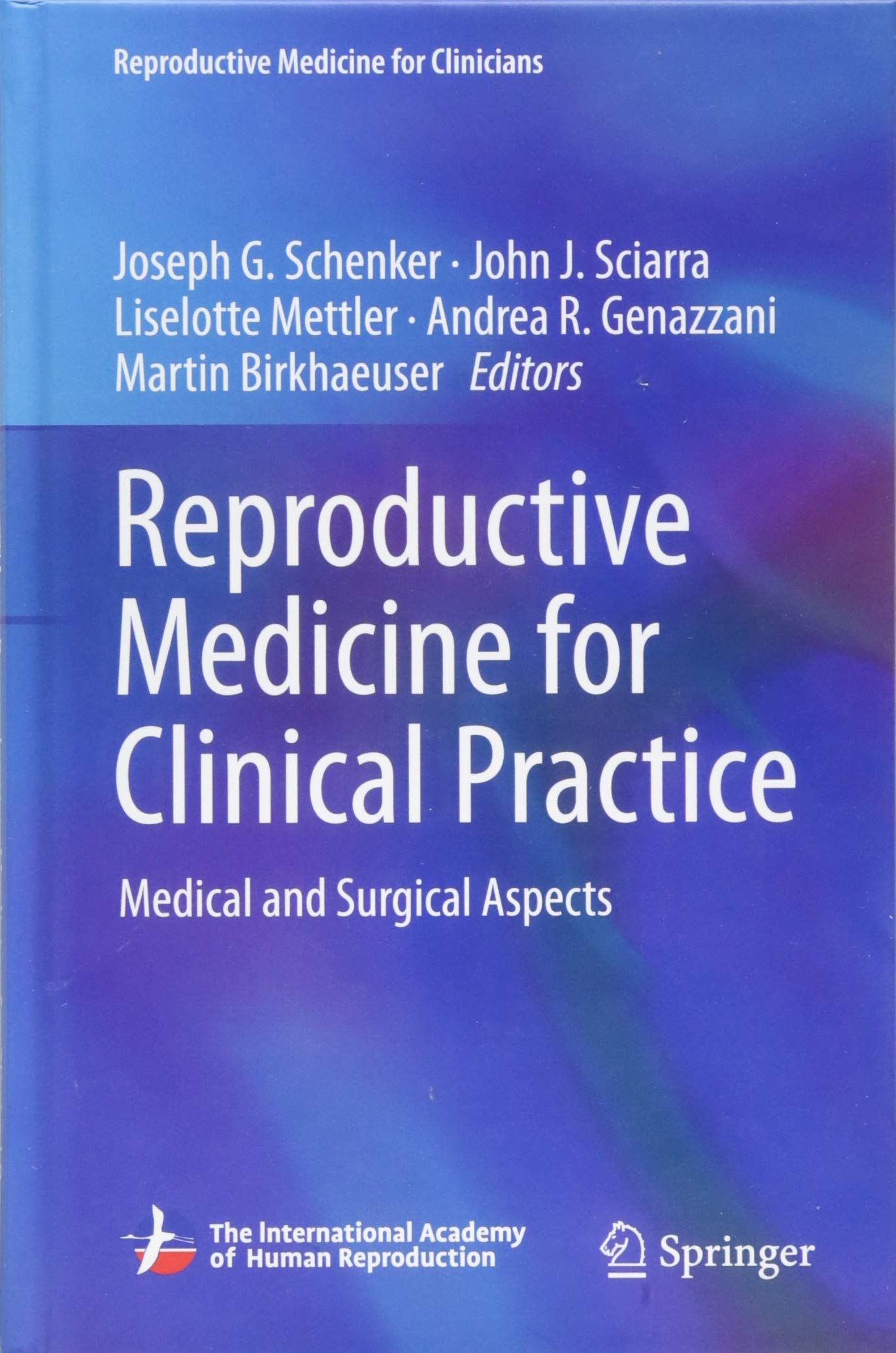 Reproductive Medicine for Clinical Practice: Medical and Surgical Aspects (Reproductive Medicine for Clinicians) by Springer