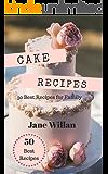 Cake Recipes: 50 Best Recipes for Family