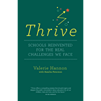Thrive: Schools Reinvented for the Real Challenges We Face