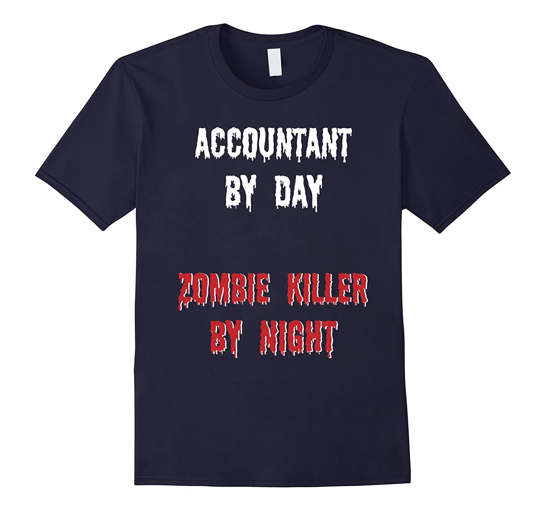 Accountant Halloween Shirt Scary Zombie Killer Tshirt-ANZ