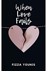 When Love Fails Kindle Edition