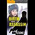 Birth of an Assassin