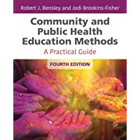 Community and Public Health Education Methods: A Practical Guide
