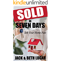 Sold in Seven Days: Sell Your Home Fast