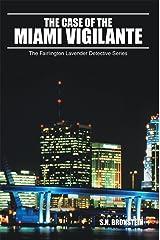 The Case of the Miami Vigilante: The Fairlington Lavender Detective Series Kindle Edition