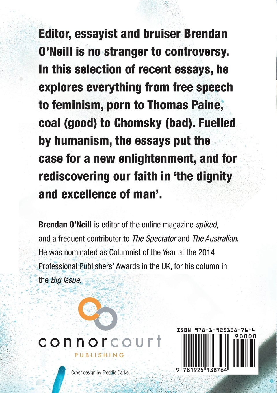 a duty to offend selected essays by brendan o neill brendan o a duty to offend selected essays by brendan o neill brendan o neill 9781925138764 com books