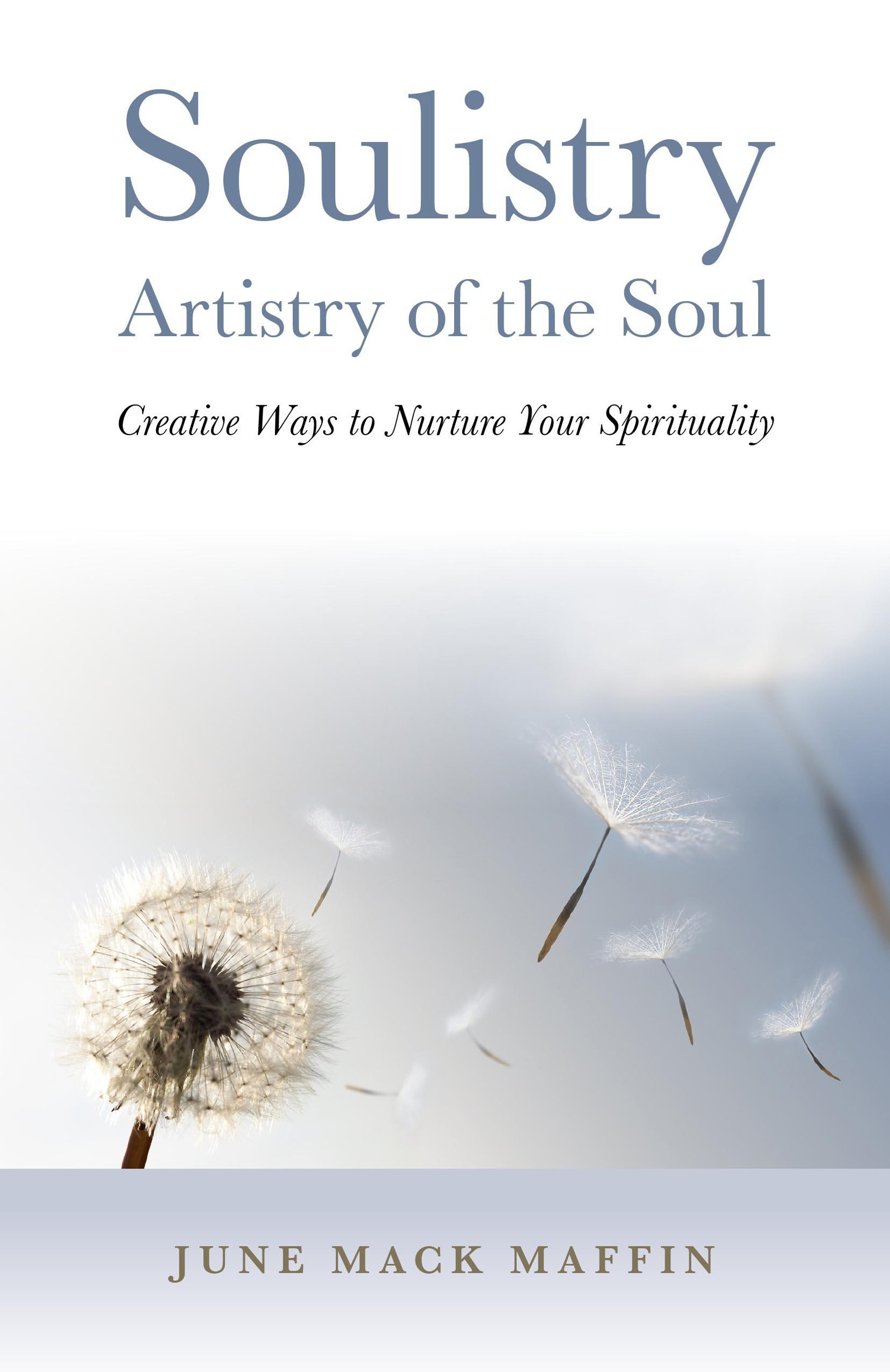 Download Soulistry- Artistry of the Soul: Creative Ways to Nurture Your Spirituality pdf