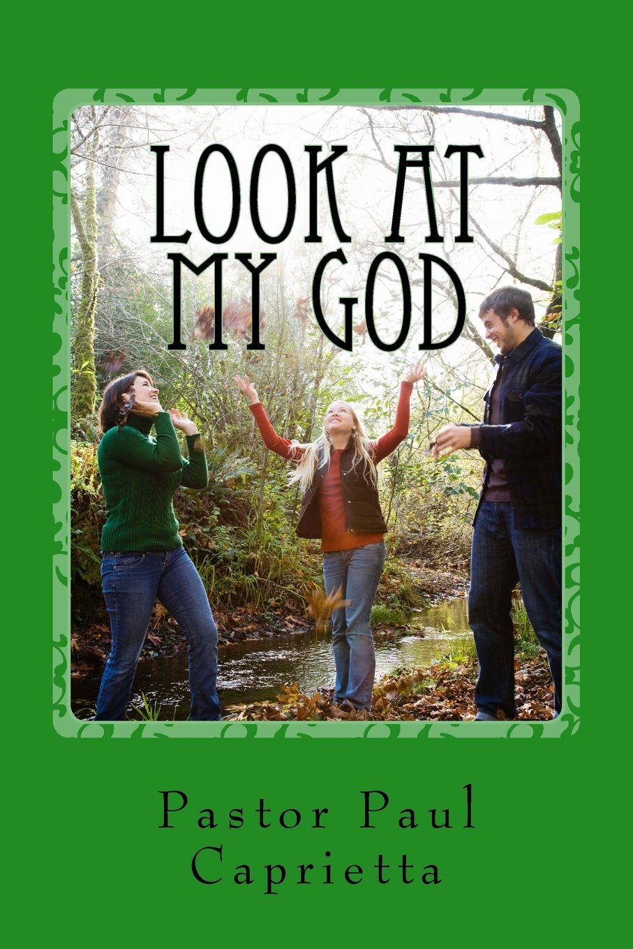 Download Look at My God: A study of God's power in Evangleism (Volume 1) ebook