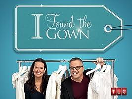 I Found the Gown Season 1