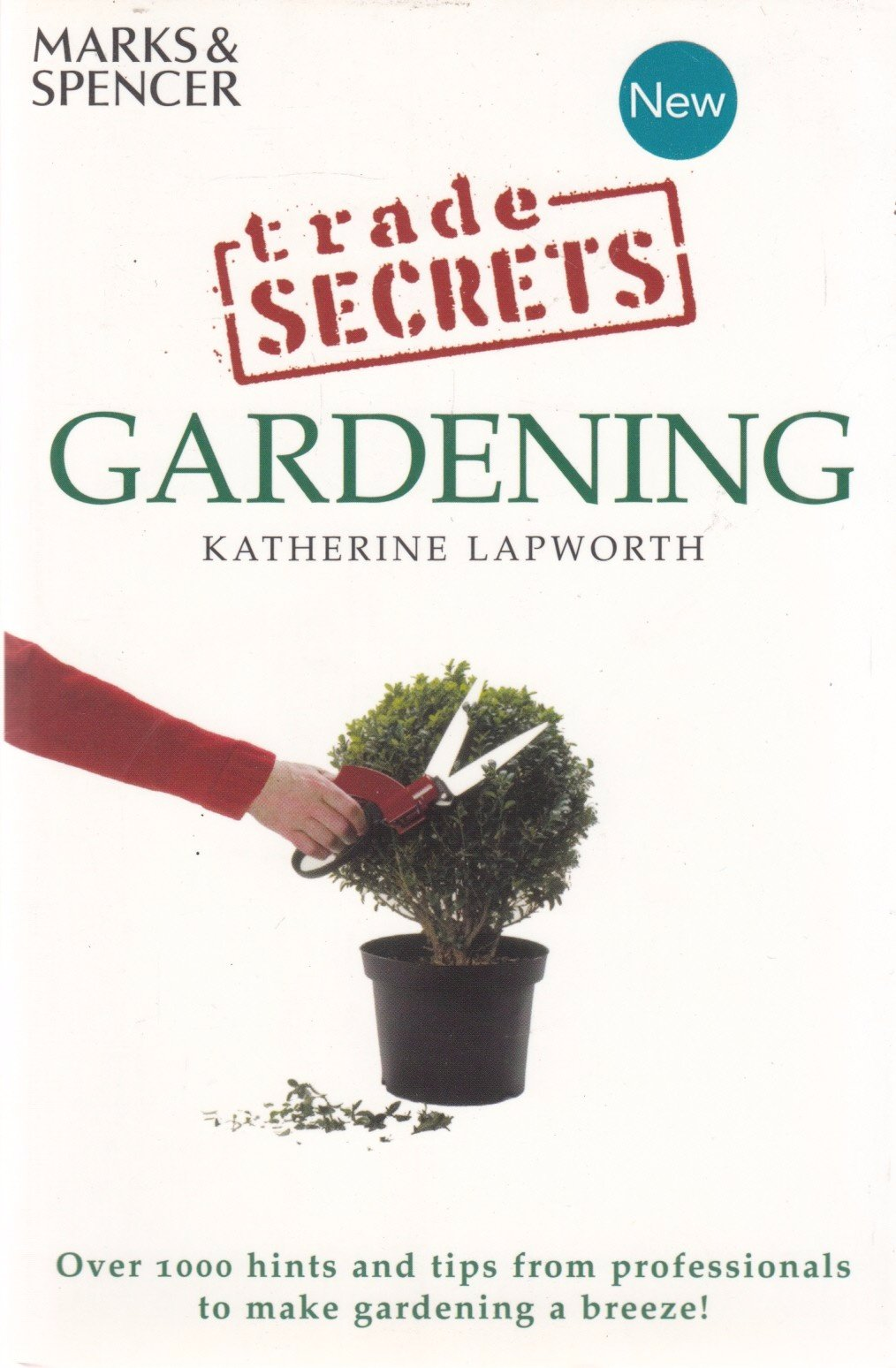 Gardening (Trade Secrets) PDF