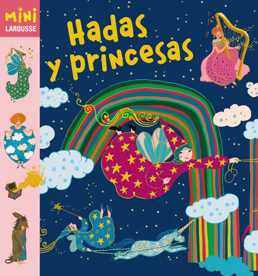 Hadas y princesas Larousse - Infantil / Juvenil - Castellano - A Partir De 5 /6 Años - Colección Mini Larousse: Amazon.es: Larousse Editorial, Élène  Usdin: ...