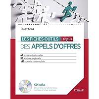 Les fiches outils des appels d'offres: Avec cd-rom inclus. 60 fiches opérationnelles. 90 schémas explicatifs. 110 conseils personnalisés.