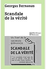 Scandale de la vérité (French Edition) Kindle Edition