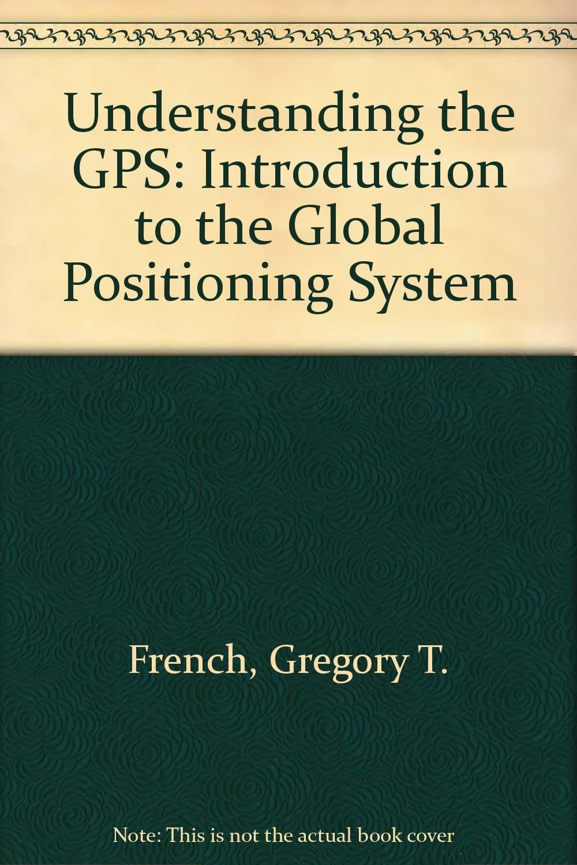 Understanding the GPS