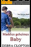 Maddies geheimes Baby (New Horizon Ranch – Mule Hollow 7)