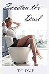 Sweeten the Deal Kindle Edition