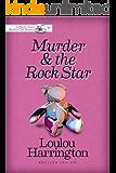 Murder & the Rock Star (Myrtle Grove Garden Club Mystery Book 6)