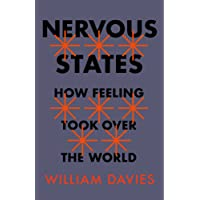 Nervous States: How Feeling Took Over the World