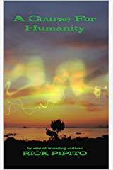 A Course For Humanity Kindle Edition