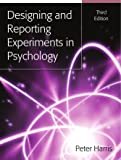 Designing And Reporting Experiments In Psychology (UK Higher Education OUP Psychology)
