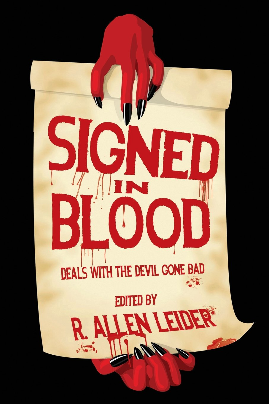 Signed In Blood Deals With The Devil Gone Bad Leider R Allen 9781718726093 Amazon Com Books