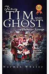 Tiny Tim and The Ghost of Ebenezer Scrooge: The sequel to A Christmas Carol Hardcover