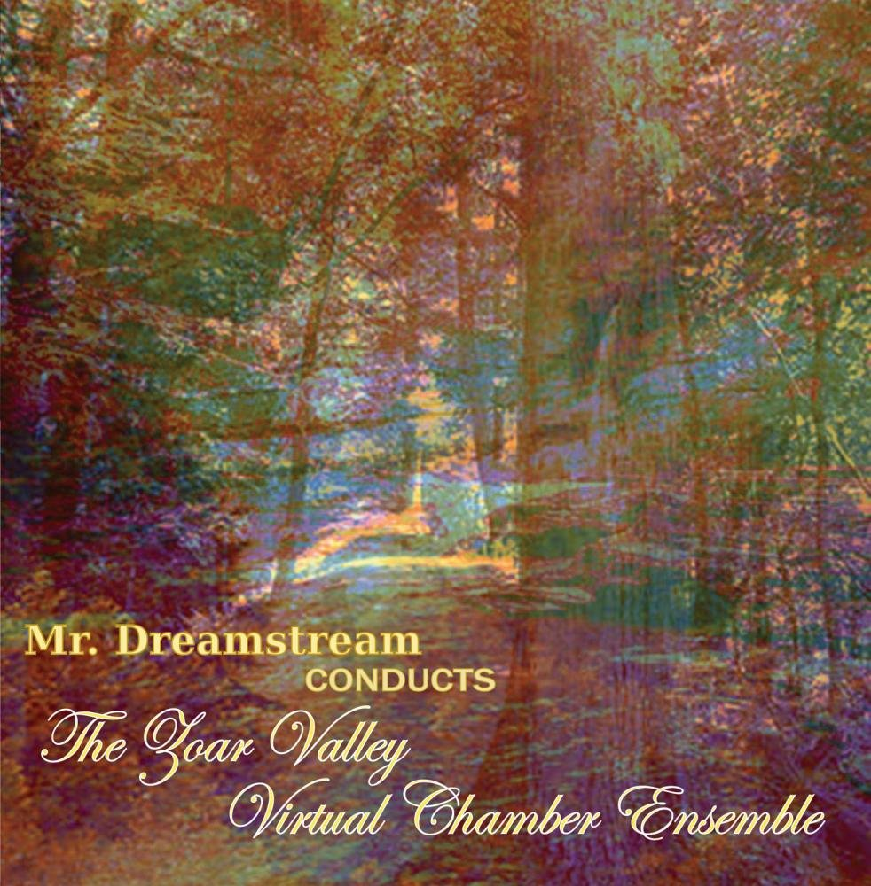 Mr. Dreamstream Conducts the Zoar Valley Virtual Chamber Ensemble by unsigned