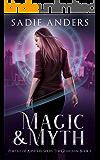 Magic and Myth: Portals of Asphodel Series: The Guardian, Book 1