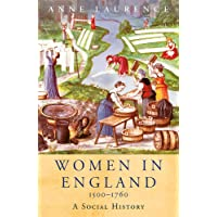 Women In England 1500-1760: A Social History (WOMEN IN HISTORY)
