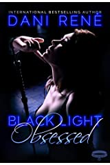 Black Light: Obsessed (Black Light Series Book 9) Kindle Edition