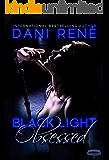 Black Light: Obsessed (Black Light Series Book 9)