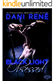 Black Light: Obsessed (Black Light Series Book 9)