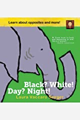 Black? White! Day? Night!: A Book of Opposites Hardcover