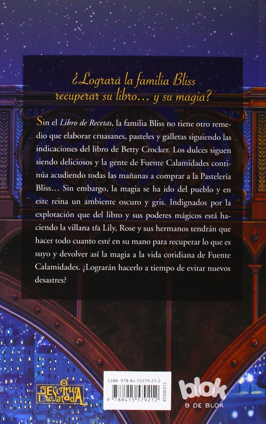 Un toque de magia / A Dash of Magic (La Pasteleria Bliss) (Spanish Edition): Kathryn Littlewood, Olivia Llopart: 9788415579212: Amazon.com: Books