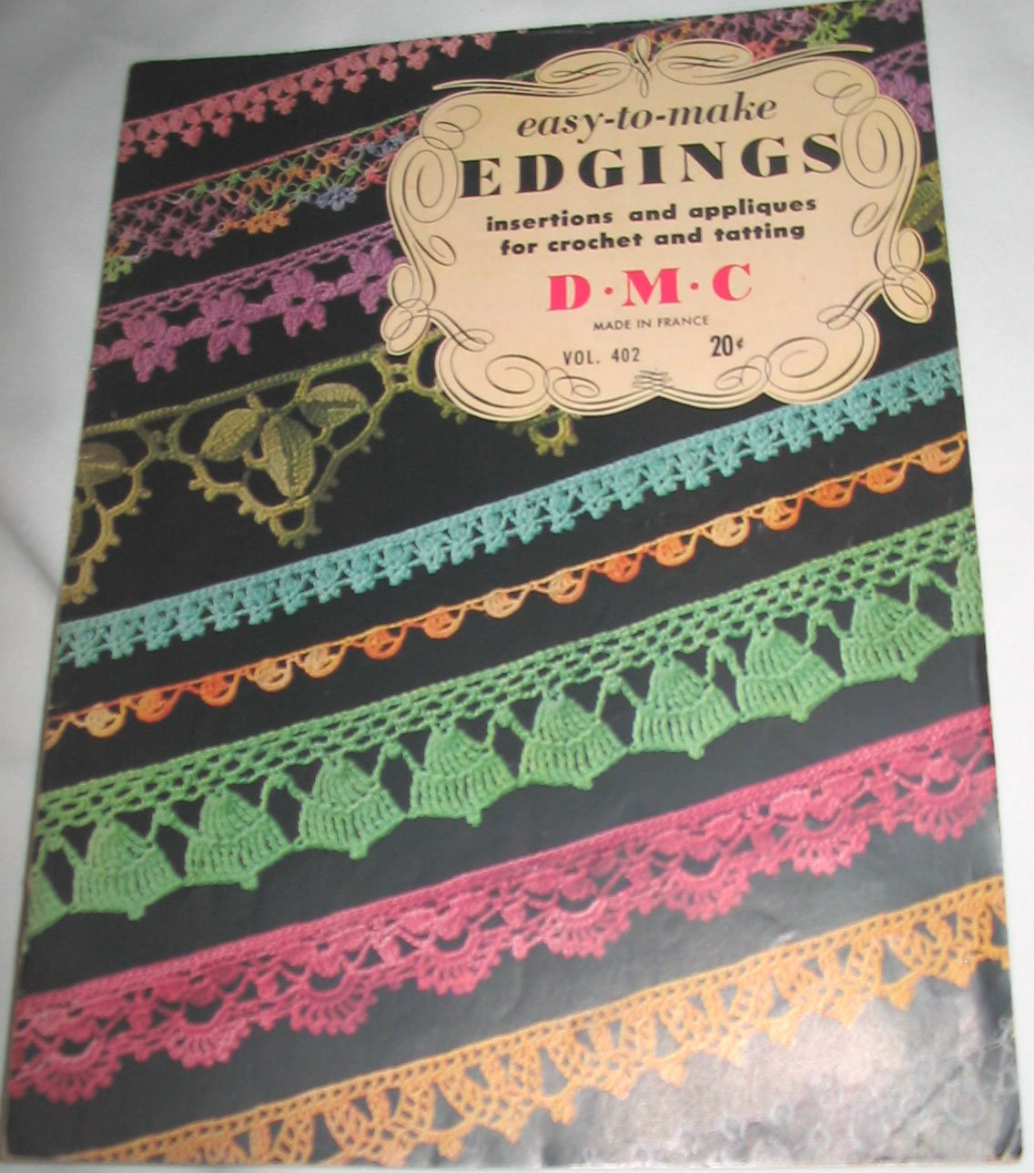 Easy-To-Make Edgings, Insertions and Appliques for Crochet and Tatting Volume 402