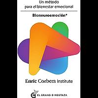 Bioneuroemoción: Un método para el bienestar emocional (Spanish Edition)